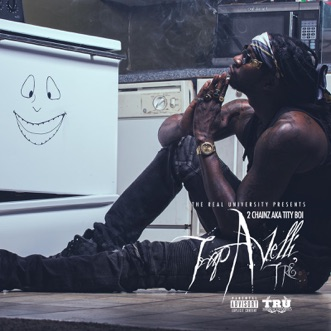 Trapavelli Tre' by 2 Chainz album download