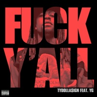 F**k Y'all (feat. YG) mp3 download