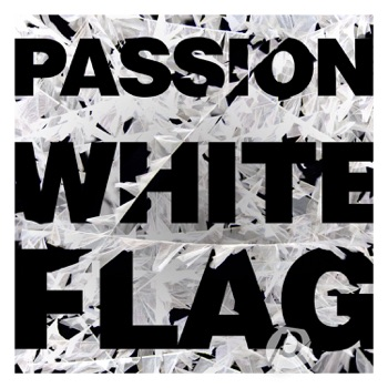 White Flag by Passion album download