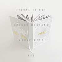 Figure It Out (feat. Kanye West & Nas) - Single album download