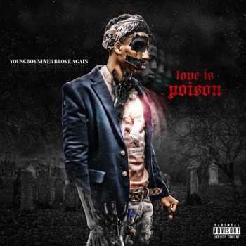 Download Love Is Poison YoungBoy Never Broke Again MP3