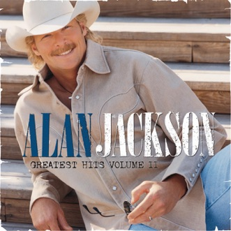 Greatest Hits, Vol. 2 by Alan Jackson album download