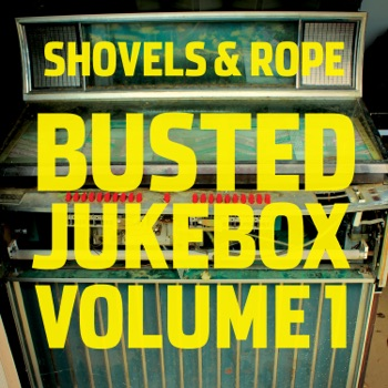 Download Unknown Legend Shovels & Rope & Shakey Graves MP3