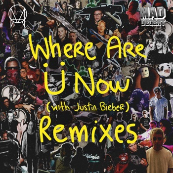 Where Are Ü Now (with Justin Bieber) [Remixes] - EP by Skrillex & Diplo album download