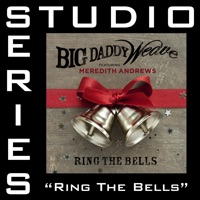 Ring the Bells (Feat. Meredith Andrews) [Studio Series Performance Track] - EP album download