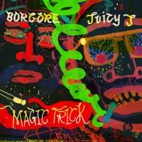 Magic Trick (feat. Juicy J) mp3 download