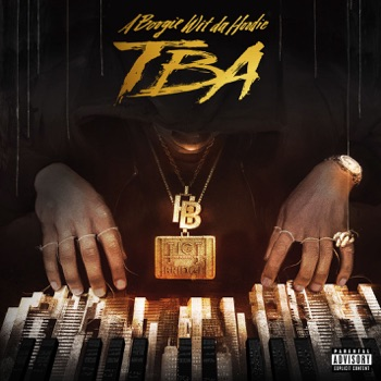 TBA - EP by A Boogie wit da Hoodie album download