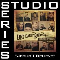 Jesus I Believe mp3 download