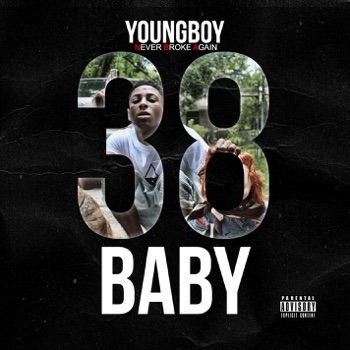 38 Baby by YoungBoy Never Broke Again album download
