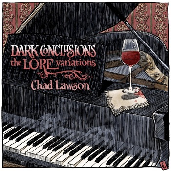 Dark Conclusions: The Lore Variations by Chad Lawson album download